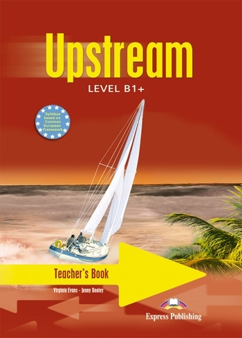 Upstream B1+. Teacher's Book (interleaved)