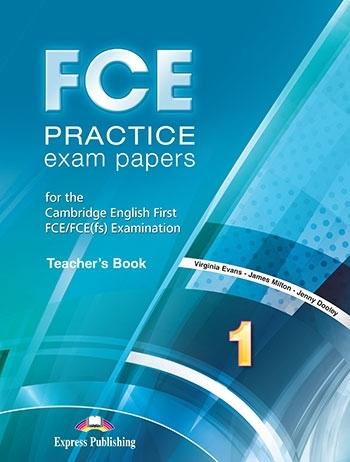 FCE Practice Exam Papers 1. Teacher's Book
