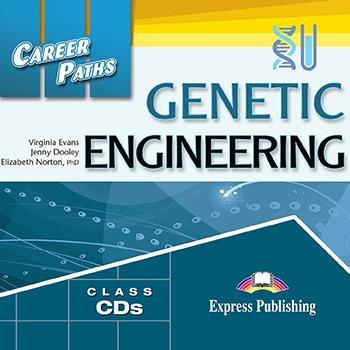 Genetic Engineering. Class Audio CDs
