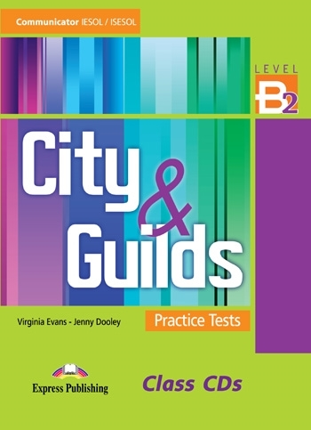 City & Guilds Practice Tests Communicator B2. Class Audio CDs (set of 3)