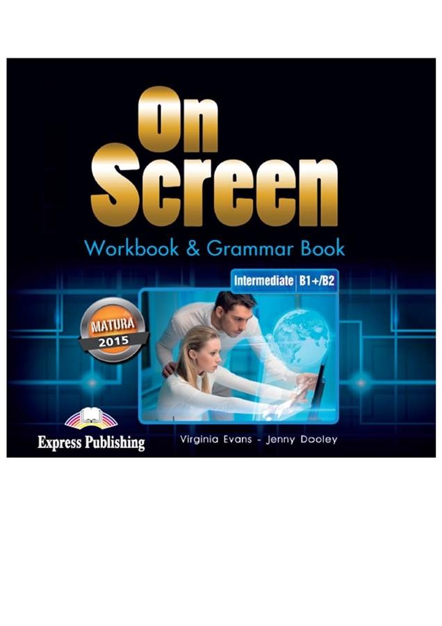 On Screen Inter. (B1+/B2). Workbook & Grammar Book płyty Audio CDs (edycja polska)