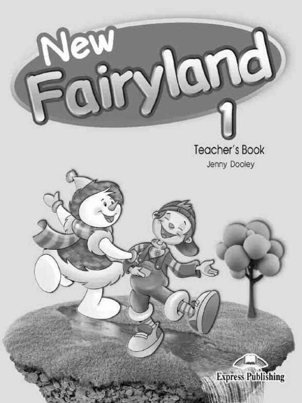 New Fairyland 1. Teacher's Book