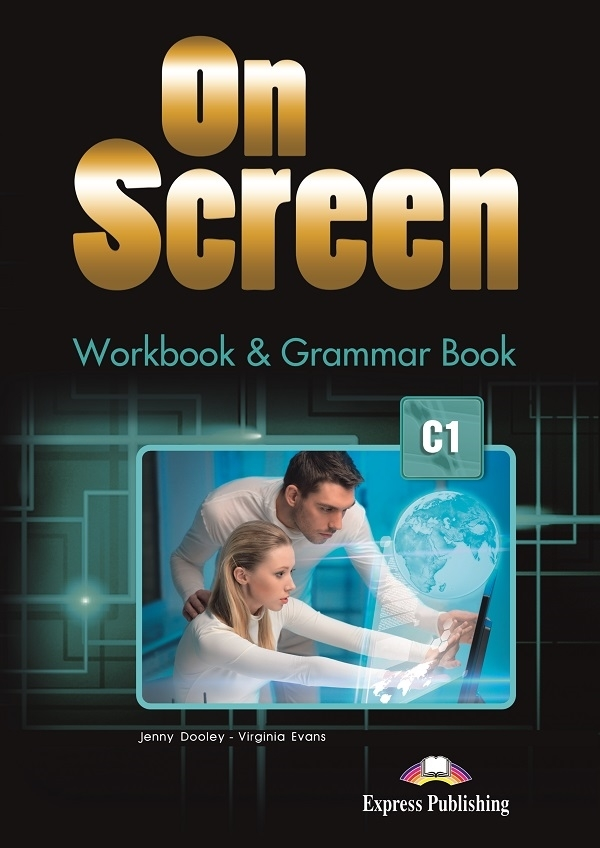 On Screen C1. Workbook & Grammar Book