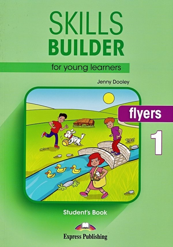 Skills Builder FLYERS 1 New Edition. Student's Book