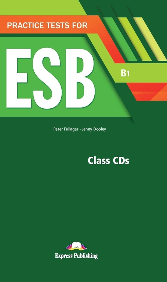 Practice Tests for ESB (B1). Class Audio CDs
