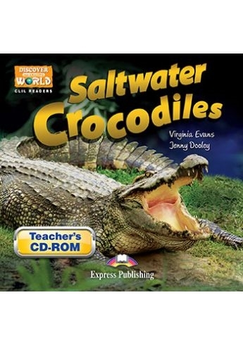 Saltwater Crocodiles. Teacher's CD-ROM