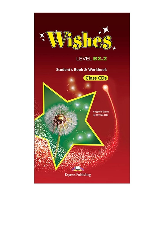 Wishes B2.2 (New edition). Class Audio CDs (set of 6) + Workbook Audio CDs (set of 3)