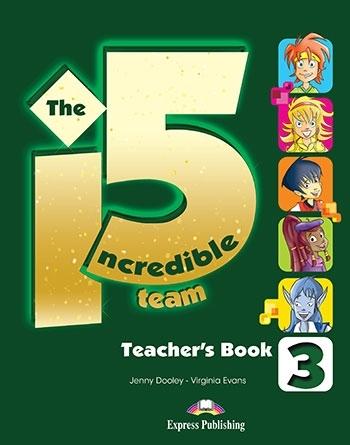 The Incredible 5 Team 3. Teacher's Book