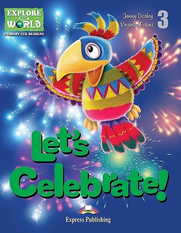 Let's Celebrate. Reader + APP