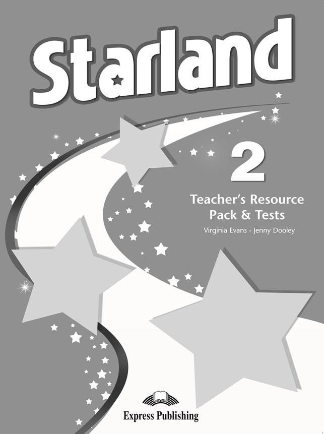 Starland 2. Teacher's Resource Pack & Tests (+ Test Audio CD)