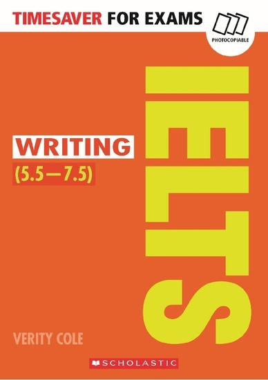 Timesaver for Exams: IELTS Writing (5.5-7.5)