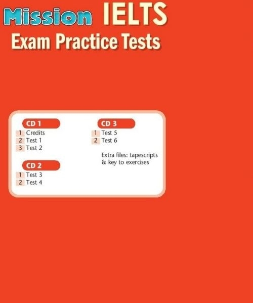 Mission IELTS. Exam Practice Tests CDs (set of 3)