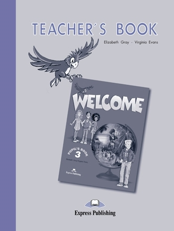 Welcome 3. Teacher's Book