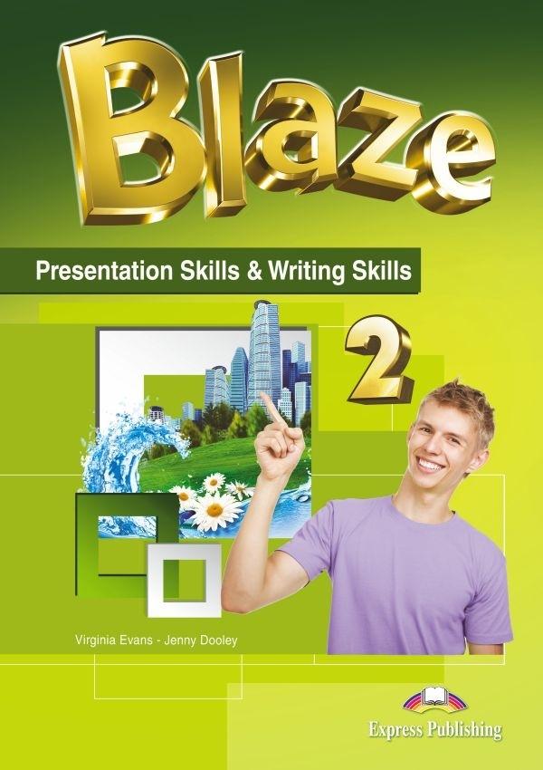 Blaze 2. Presentation Skills & Writing Skills