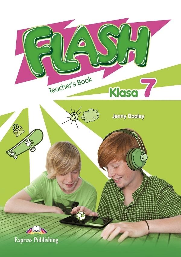 Flash Klasa 7. Teacher's Book