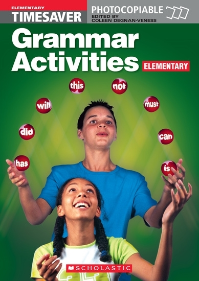 English Timesavers: Grammar Activities: Elementary