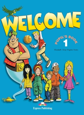 Welcome 1. Pupil's Book