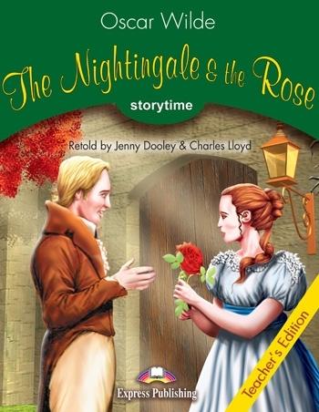 The Nightingale & the Rose. Teacher's Edition