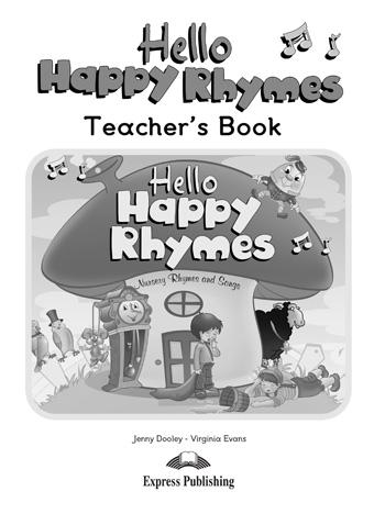 Hello Happy Rhymes. Teacher's Book