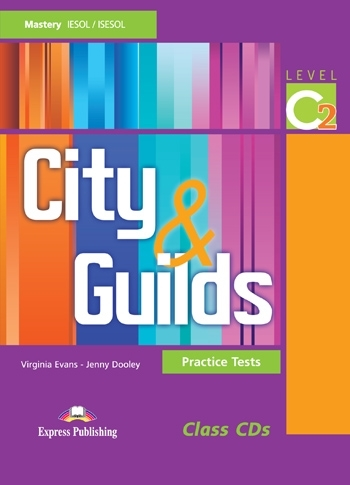 City & Guilds Practice Tests Mastery C2. Class Audio CDs (set of 2)