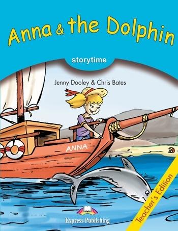 Anna & the Dolphin. Teacher's Edition