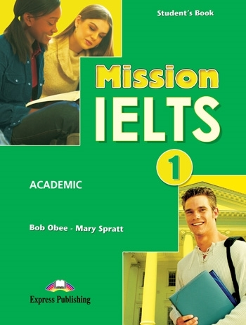 Mission IELTS 1 Academic. Student's Book