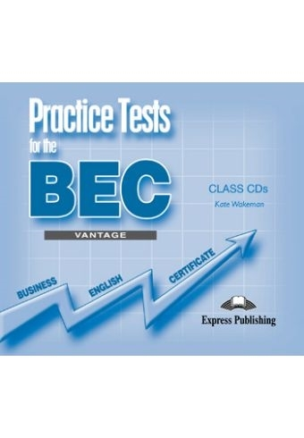 Practice Tests for the BEC Vantage. Class Audio CDs (set of 3)