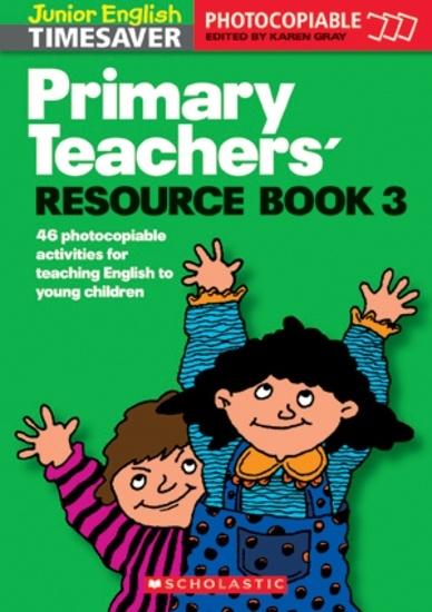 Junior English Timesavers: Primary Teachers' Resource Book 3