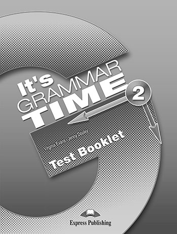 It's Grammar Time 2. Test Booklet (wersja drukowana)
