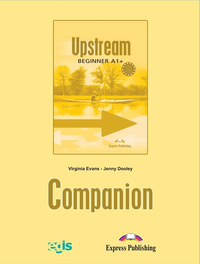 Upstream Beginner A1+. Companion Book