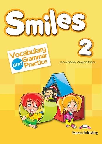 Smiles 2. Vocabulary & Grammar Practice