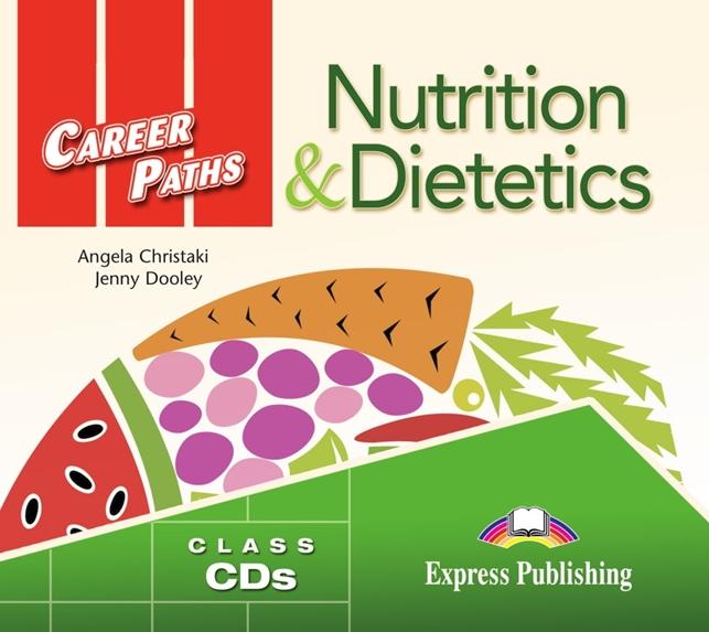 Nutrition & Dietetics. Class Audio CDs