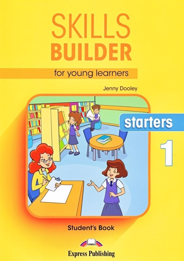 Skills Builder STARTERS 1 New Edition 2018. Student's Book