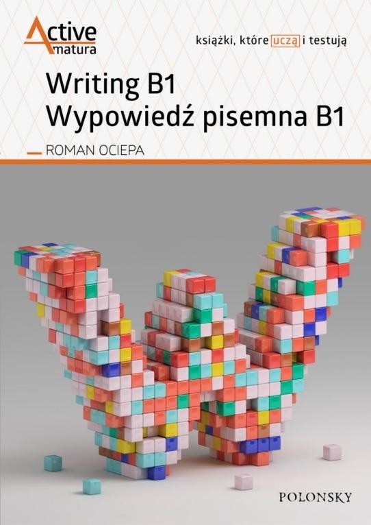 Writing B1. Wypowiedź pisemna B1