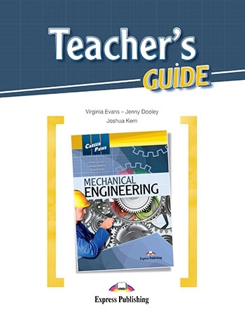 Mechanical Engineering. Teacher's Guide