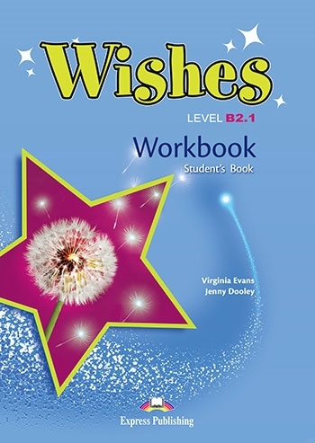 Wishes B2.1 (New edition). Workbook (Student's)
