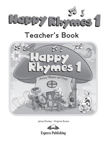Happy Rhymes 1. Teacher's Book