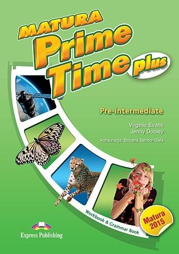Matura Prime Time Plus Pre-intermediate. Workbook