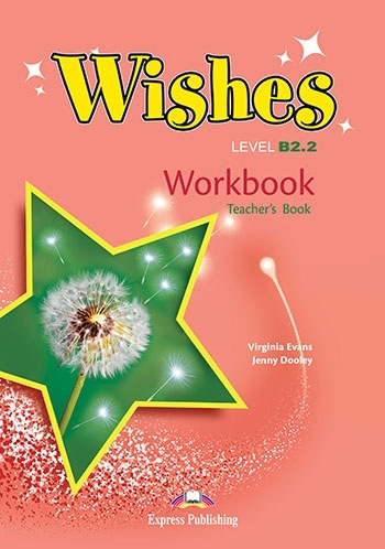 Wishes B2.2 (New edition). Workbook (Teacher's)