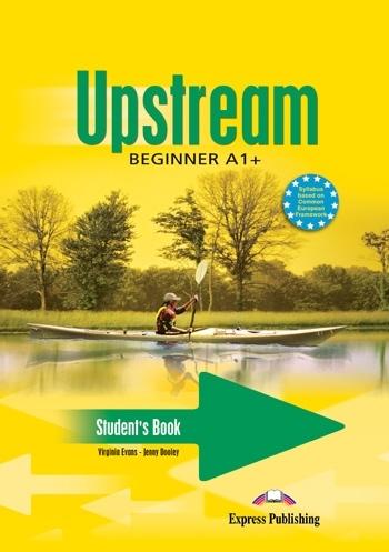 Upstream Beginner A1+. Student's Book + Audio CD