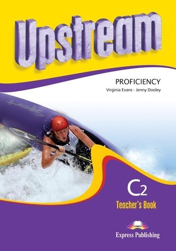 Upstream Proficiency C2 NEW. Teacher's Book