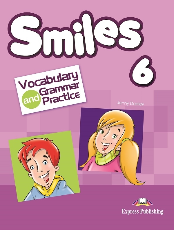 Smiles 6. Vocabulary & Grammar Practice