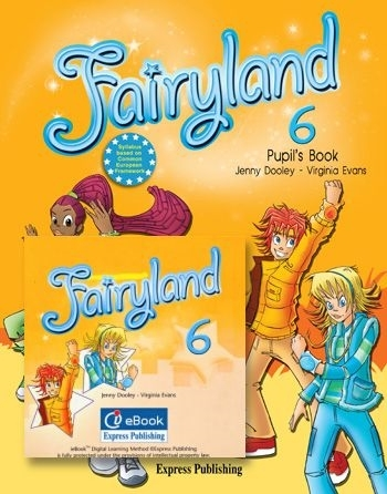Fairyland 6. Pupil's Pack (Pupil's Book + interactive eBook)