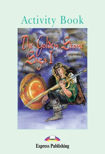 The Golden Stone Saga I. Activity Book