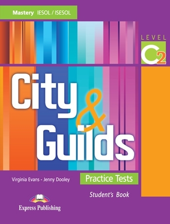 City & Guilds Practice Tests Mastery C2. Student's Book