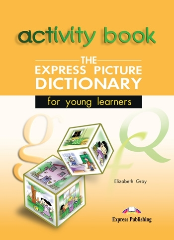 The Express Picture Dictionary. Activity Book