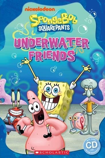 SpongeBob Squarepants: Underwater Friends. Reader + Audio CD