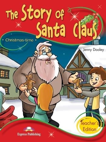 The Story of Santa Claus. Teacher's Edition + App