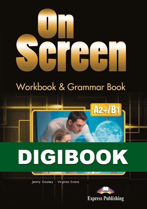 On Screen A2+/B1. Workbook & Grammar DigiBook (kod)
