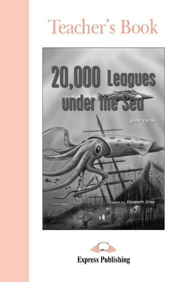 20,000 Leagues Under the Sea. Teacher's Book